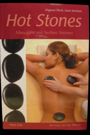 Hot Stones - Massage mit heissen Steinen